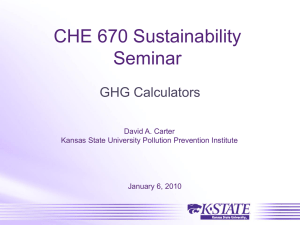 CHE 670 Sustainability Seminar GHG Calculators David A. Carter