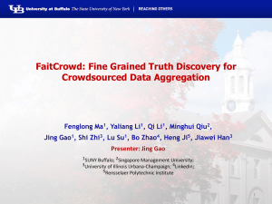 FaitCrowd: Fine Grained Truth Discovery for Crowdsourced Data Aggregation Fenglong Ma
