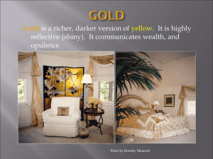 Gold is a richer, darker version of .  It is highly