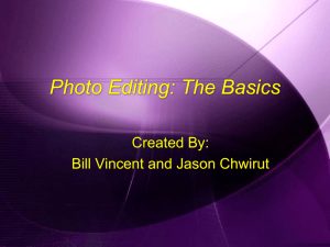 Photo Editing Overview