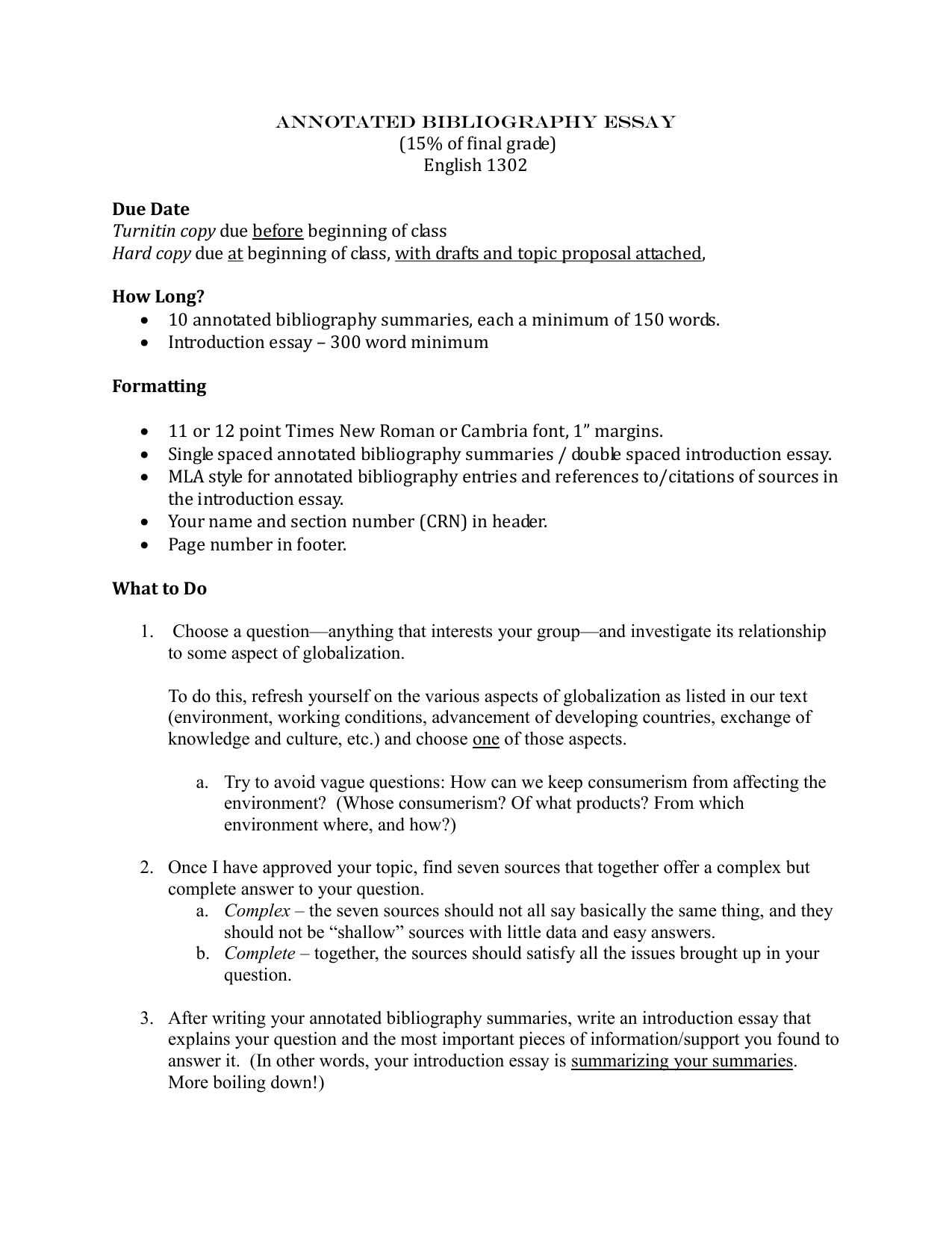 annotated bibliography 2 essay Annotated bibliography essay annotated bibliography- written section students' adaptation of study strategies when preparing for classroom tests:.