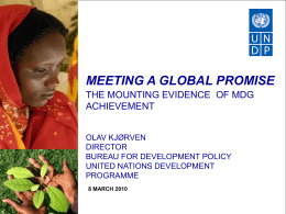 UNDP: Meeting a global promise: The mounting evidence of MDG achievement (Powerpoint format)