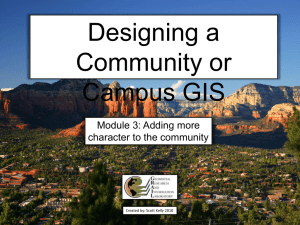 Designing a Community or Campus GIS Module 3: Adding more