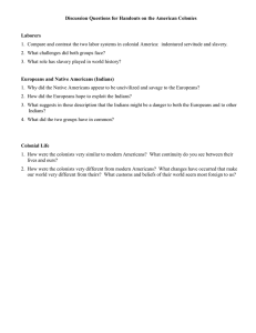 Discussion Questions for Handouts on the American Colonies  Laborers