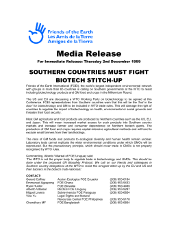 Media Release SOUTHERN COUNTRIES MUST FIGHT BIOTECH STITCH-UP