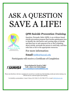 SAVE A LIFE!  ASK A QUESTION QPR Suicide Prevention Training