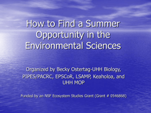 Click here to view the How to Find Summer Opportunities in the Environmental Sciences PowerPoint presentation