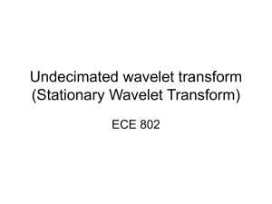 Stationary Wavelet Transform