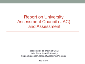 Report on Univesity Assessment Council (UAC) and Assessment - 5/4/16