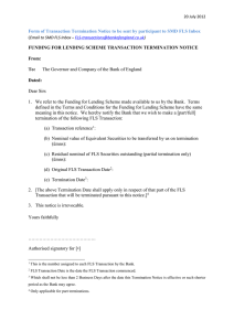 Form of Transaction Termination Notice to be sent by participant...  ( The Governor and Company of the Bank of England