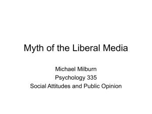 Myth of the Liberal Media Michael Milburn Psychology 335