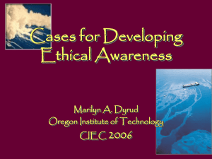 Ca Ethical Awareness 2006 Marilyn A. Dyrud