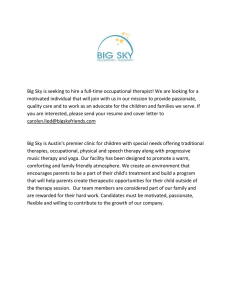 Big Sky is seeking to hire a full-time occupational therapist!... motivated individual that will join with us in our mission...