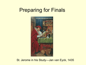 Preparing for Finals —Jan van Eyck, 1435 St. Jerome in his Study