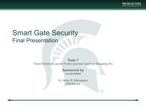Smart Gate Security Final Presentation Team 7 Sponsored by