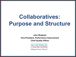 Collaboratives: Purpose and Structure