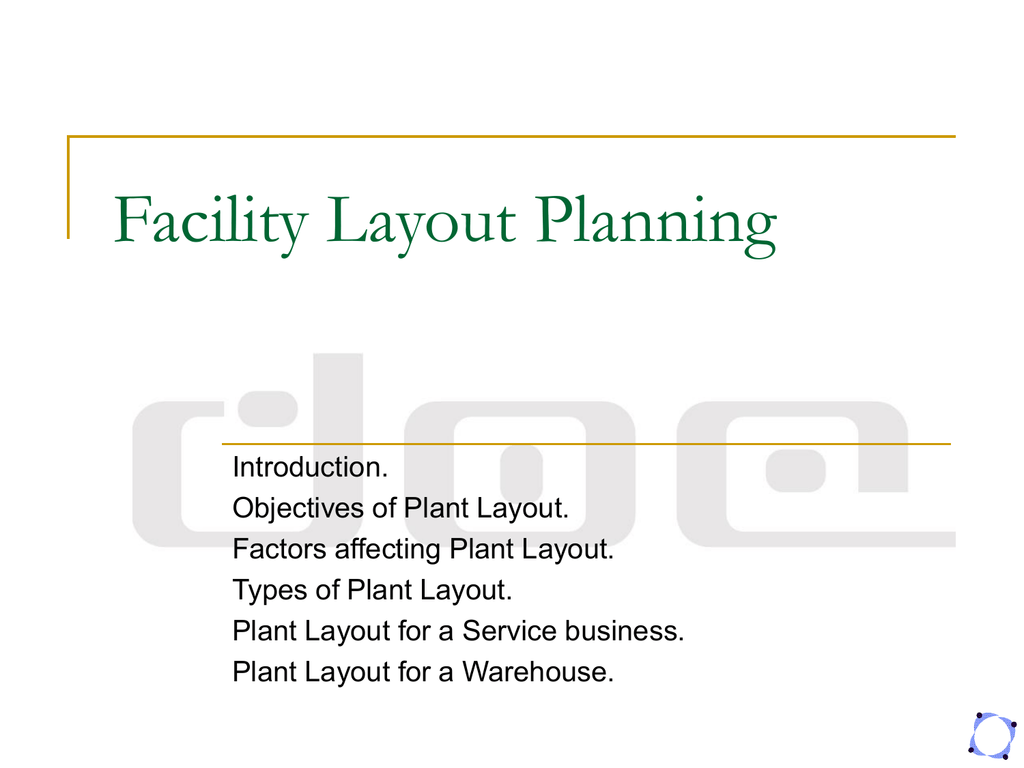 Facility Planning - Layout Process ppt