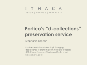 "Portico's ""d-collections"" preservation service Stephanie Orphan"