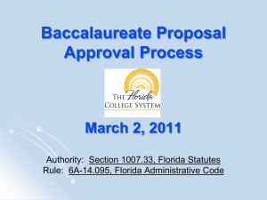 Baccalaureate Proposal Process (PowerPoint Received for State of Florida 03-02-2011 Conference Call)