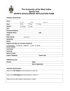 The University of the West Indies  Sports Unit SPORTS SCHOLARSHIP APPLICATION FORM