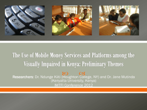 """The Use of Mobile Money Services and Platforms Among the Visually Impaired in Kenya: Any Impact on Poverty Reduction?"""