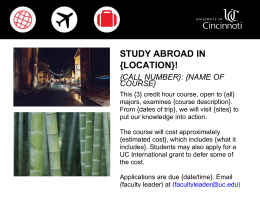 STUDY ABROAD IN {LOCATION}! {CALL NUMBER}: {NAME OF COURSE}