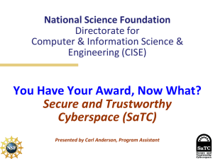 You Have Your Award, Now What? Secure and Trustworthy Cyberspace (SaTC)
