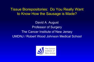 Tissue Biorepositories: Do You Really Want to Know How the Sausage is Made?