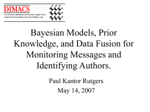 Bayesian Models, Prior Knowledge, and Data Fusion for Monitoring Messages and Identifying Authors