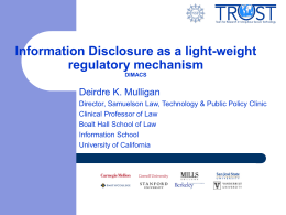 Information Disclosure as a light-weight regulatory mechanism