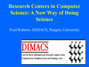 Research Centers in Computer Science: A New Way of Doing Science