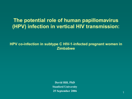 The Potential Role of Human Papillomavirus (HPV)