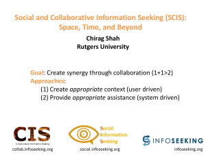 Social and Collaborative Information Seeking (SCIS): Space, Time, and Beyond