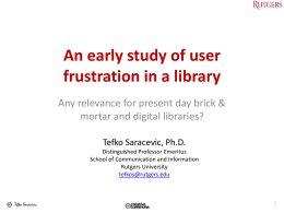 An early study of user frustration in a library
