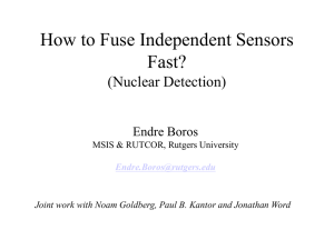 How to Fuse Independent Sensors Fast? (Nuclear Detection)