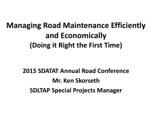Managing Road Maintenance Efficiently and Economically