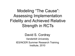 "Modeling ""The Cause"": Assessing Implementation Fidelity and Achieved Relative Strength in RCTs"