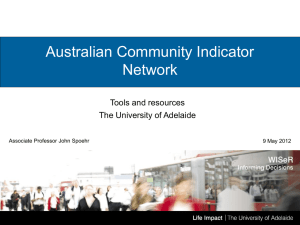 Australian Community Indicator Network Tools and resources The University of Adelaide
