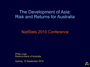 The Development of Asia: Risk and Returns for Australia NatStats 2010 Conference