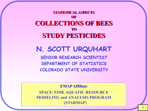 COLLECTIONS OF BEES STUDY PESTICIDES N. SCOTT URQUHART