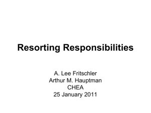 Resorting Responsibilities A. Lee Fritschler Arthur M. Hauptman CHEA