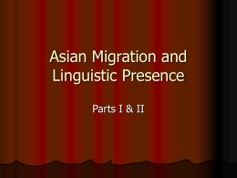 Asian Migration and Linguistic Presence - part 1 and 2