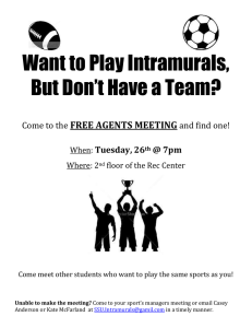 Want to Play Intramurals, But Don't Have a Team? FREE AGENTS MEETING