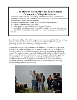 The Mission statement of the San Francisco Community College District is: