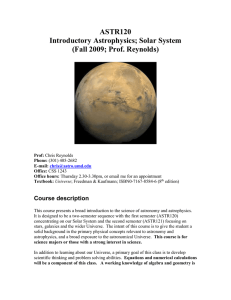 ASTR120 Introductory Astrophysics; Solar System (Fall 2009; Prof. Reynolds)