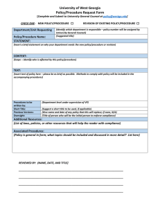 University of West Georgia Policy/Procedure Request Form Department/Unit Requesting t
