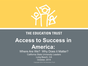 Access to Success in America - Educational Trust ppt