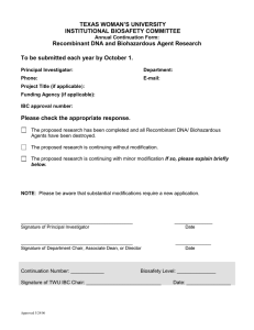 TEXAS WOMAN'S UNIVERSITY INSTITUTIONAL BIOSAFETY COMMITTEE Recombinant DNA and Biohazardous Agent Research