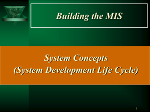 Building the MIS System Concepts (System Development Life Cycle) 1
