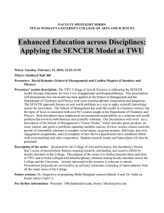 """Enhanced Education across Disciplines: Applying the SENCER Model at TWU"""